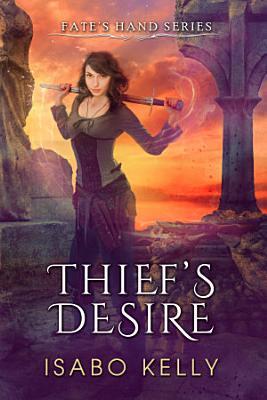 Thief s Desire PDF