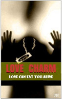 Love Charm  Love can Eat you alive PDF
