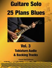 Guitare Solo 25 Plans Blues Vol. 3