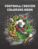 Football/Soccer Coloring Book