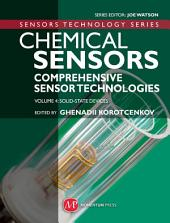 Chemical Sensors: Comprehensive Sensor Technologies Volume 4: Solid State Devices