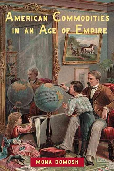 American Commodities in an Age of Empire PDF