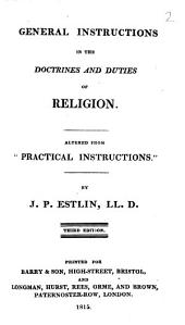 General instructions in the doctrines and duties of religion, altered from 'Practical instructions'.