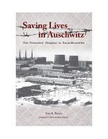 Saving Lives in Auschwitz  The Prisoners Hospital in Buna Monowitz PDF