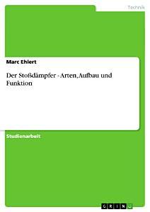 Der Sto  d  mpfer   Arten  Aufbau und Funktion PDF