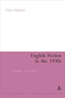 English Fiction in the 1930s PDF