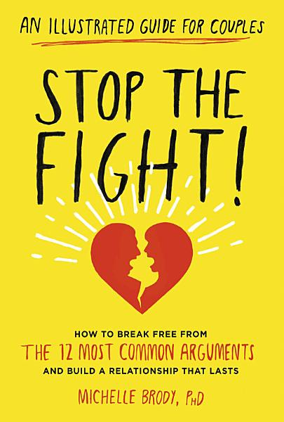 Download Stop the Fight   An Illustrated Guide for Couples Book