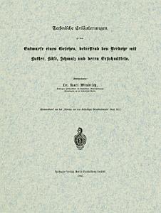 Technische Erl  uterungen zu dem Entwurfe eines Gesetzes  betreffend den Verkehr mit Butter  K  se  Schmalz und deren Ersatzmitteln PDF
