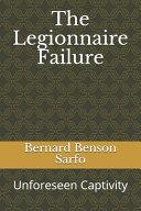 The Legionnaire Failure