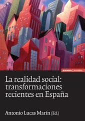 La realidad social: transformaciones recientes en España