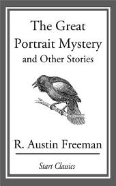 The Great Portrait Mystery: And Other Stories