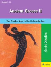 Ancient Greece II: The Golden Age to the Hellenistic Era