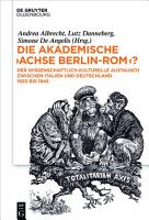 Die akademische  Achse Berlin Rom   PDF