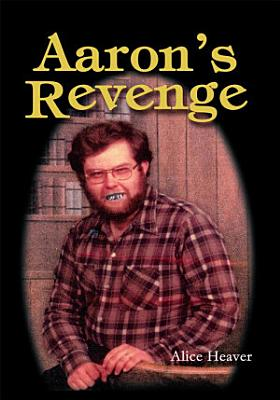 AARON S REVENGE