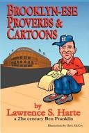 Brooklyn-ese Proverbs and Cartoons