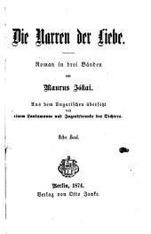 Die Narren der Liebe: Roman in drei Bänden, Band 1