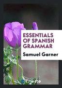 Essentials Of Spanish Grammar