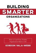 Building Smarter Organizations