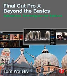 Final Cut Pro X Beyond The Basics Book PDF