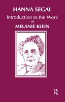 Introduction to the Work of Melanie Klein PDF