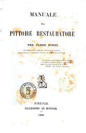 Manuale del pittore restauratore per Ulisse Forni