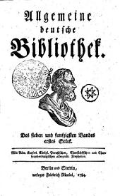 Allgemeine deutsche Bibliothek: Des sieben und funfzigsten Bandes erstes Stück - Des sieben und funfzigsten Bandes zweytes Stück, Band 57