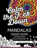 Mandalas Swear Word Coloring Book Black Background Vol  2 Book