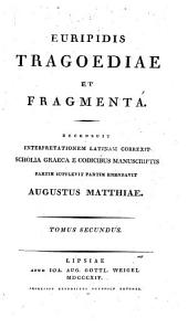 Euripidis tragoediae et fragmenta: Greek text