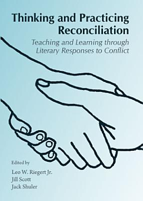 Thinking and Practicing Reconciliation PDF