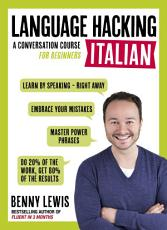 LANGUAGE HACKING ITALIAN  Learn How to Speak Italian   Right Away  PDF