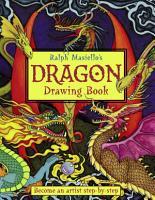 Ralph Masiello s Dragon Drawing Book PDF