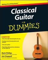 Classical Guitar For Dummies PDF