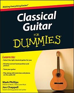 Classical Guitar For Dummies Book