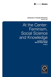At the center: Feminism, social science and knowledge
