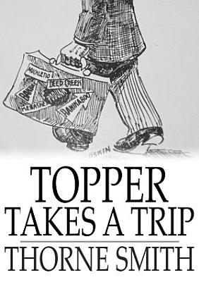 Topper Takes a Trip PDF