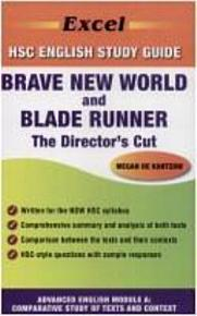 Brave New World by Aldous Huxley and Blade Runner  the Director s Cut Directed by Ridley Scott PDF