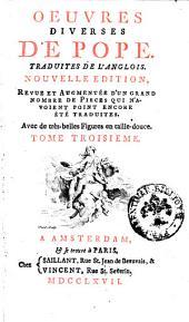 Oeuvres diverses de Pope. Traduites de l'anglois: Volume3