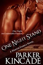 One Night Stand: A Martin Family Novel, Book One