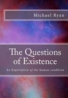 The Questions of Existence PDF
