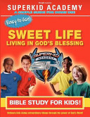 Ska Home Bible Study  The Sweet Life Living in the Blessing PDF
