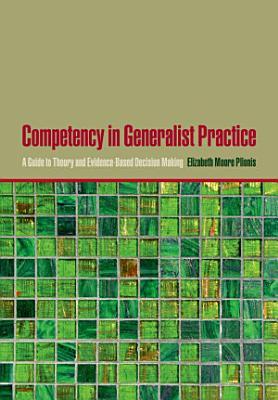 Competency in Generalist Practice