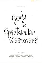 The Best Friends Guide to Spectacular Sleepovers