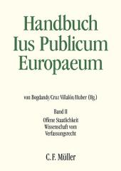 Handbuch Ius Publicum Europaeum: Band II: Offene Staatlichkeit - Wissenschaft vom Verfassungsrecht