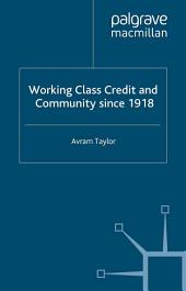 Working Class Credit and Community since 1918