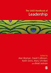 The SAGE Handbook of Leadership