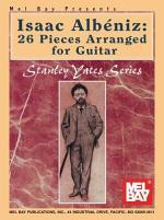 Isaac Albeniz: 26 Pieces Arranged for Guitar