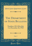 The Department of State Bulletin  Vol  7