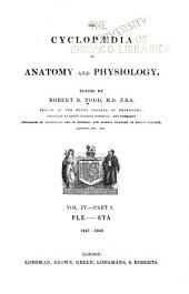 The Cyclopædia of Anatomy and Physiology: Volume 4