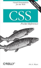 CSS Pocket Reference: Visual Presentation for the Web, Edition 3