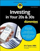 Investing in Your 20s   30s For Dummies PDF